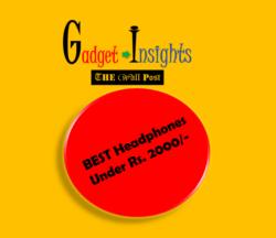 Best Headphones Under ₹2000 - Gadget Insights - The Wall Post
