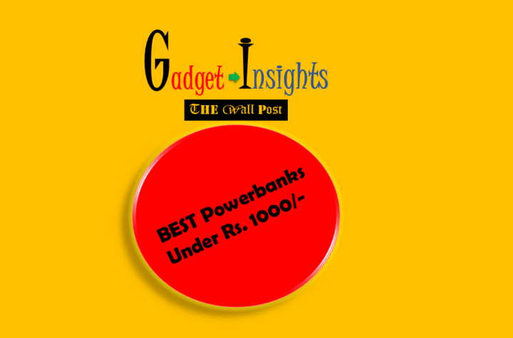 Best Power banks Under ₹1,000 - Gadget Insights - The Wall Post