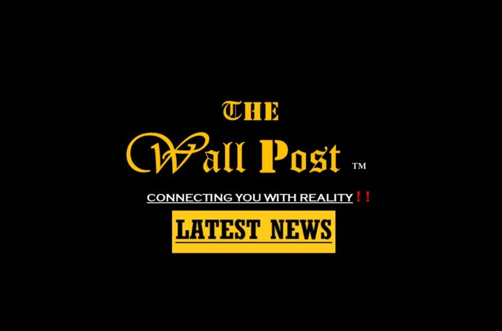 The Wall Post provides Breaking News, Latest News, Exclusive Headlines, Top News, Daily Breaking News, Gadget Insights, Polls, Entertainment, Top news, The Feeds, Wall of Thoughts and More !!