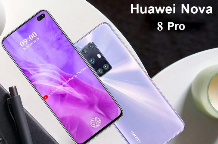 Price & Specification of 5G smartphone Huawei Nova 8 Pro and Huawei Nova 8 - The Wall Post - Gadget Insights