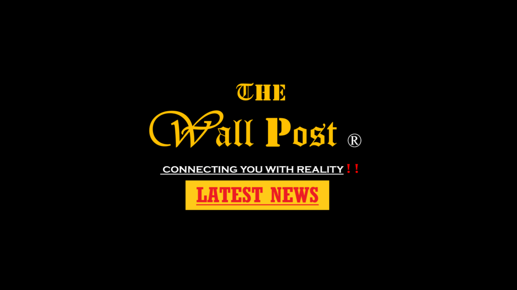The Wall Post: Latest news in India and World Today, News Headlines, News today from India, Business News, Bollywood News, Breaking News.