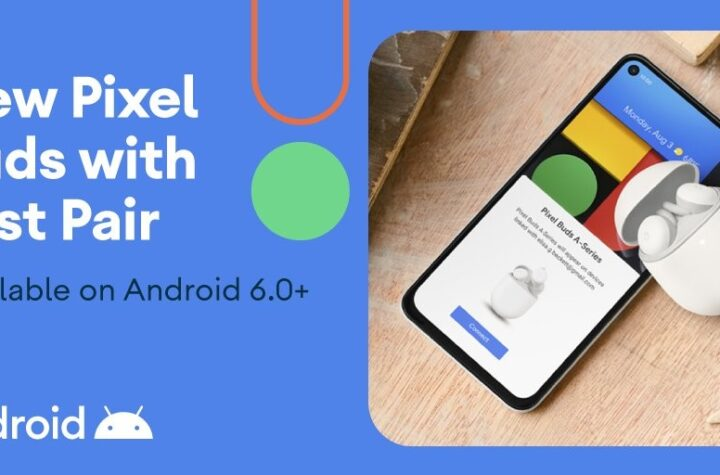 Technology News - Google accidentally leaks its Pixels Earbuds A earphones - The Wall Post